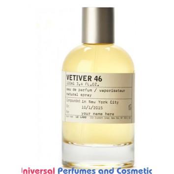 Our impression of  Vetiver 46 Le Labo Unisex Ultra Premium Perfume Oil (10051) Premium Luzi