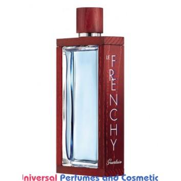 Our impression of  Guerlain - Le Frenchy Men - Niche Perfume Oils - Ultra Premium Grade (10070)