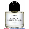 Our impression of Rose Of No Man's Land Byredo Unisex Concentrated Premium Perfume Oil (009076) Premium grade
