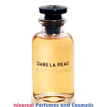 Our impression of Dans la Peau Louis Vuitton for Women Ultra Premium Perfume Oil (10226)