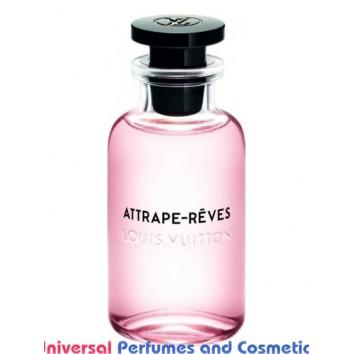 Our impression of Attrape-Rêves Louis Vuitton for Women Ultra Premium Perfume Oil (10244)