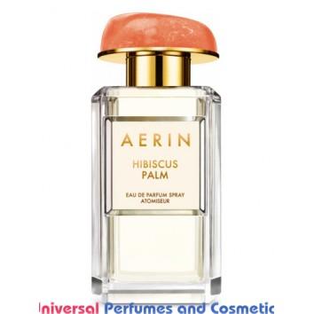 Our impression of Hibiscus Palm Aerin Lauder for Women Ultra Premium Perfume Oil (10255)