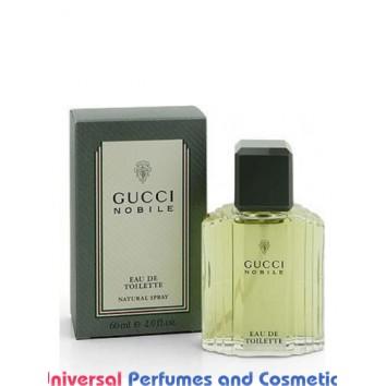 Our impression of Gucci Nobile Gucci for Men Ultra Premium Perfume Oil (10333)